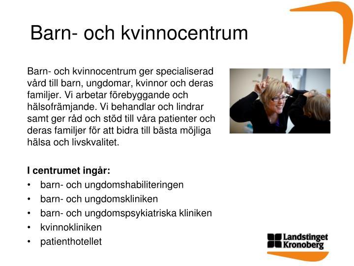 Barn- och kvinnocentrum