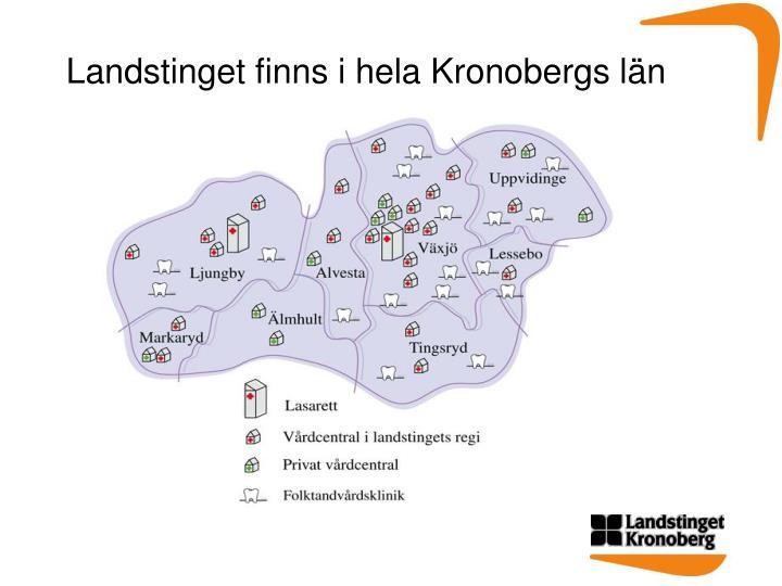 Landstinget finns i hela Kronobergs län
