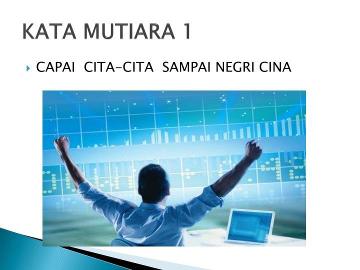 KATA MUTIARA 1