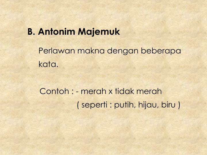 B. Antonim Majemuk