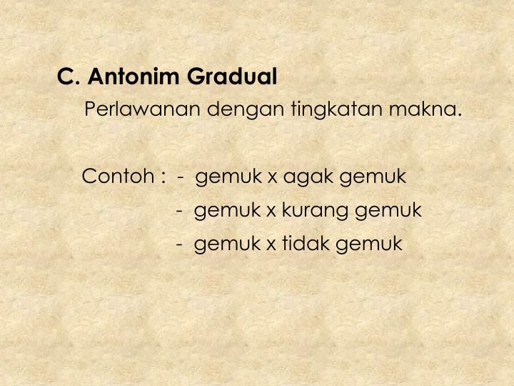 C. Antonim Gradual