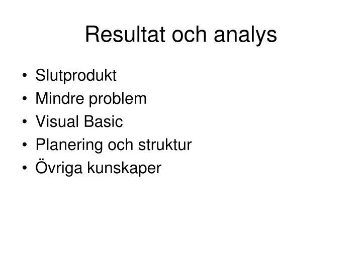 Resultat och analys