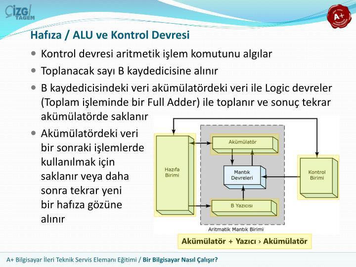 Hafıza / ALU ve Kontrol Devresi