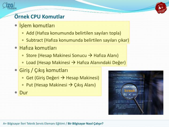 Örnek CPU Komutlar