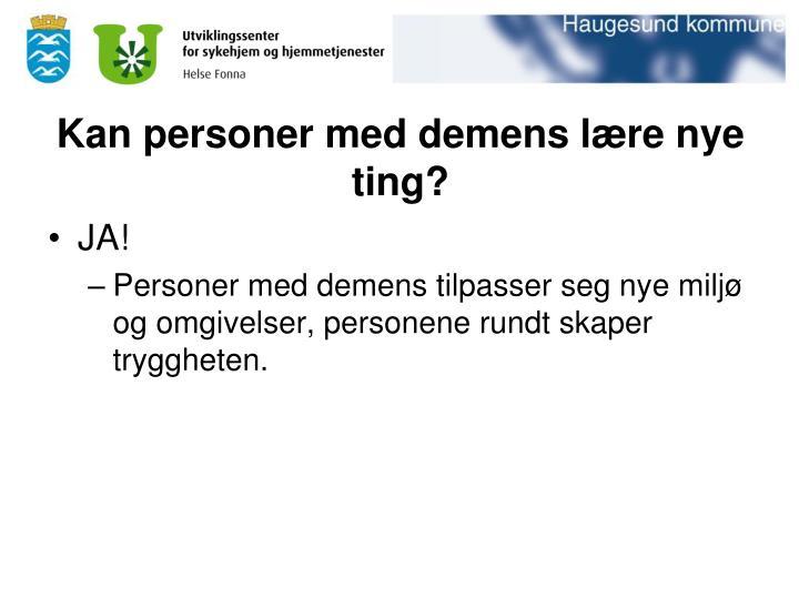 Kan personer med demens lære nye ting?
