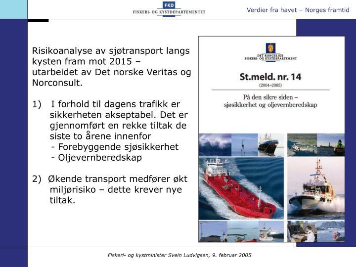 Risikoanalyse av sjøtransport langs