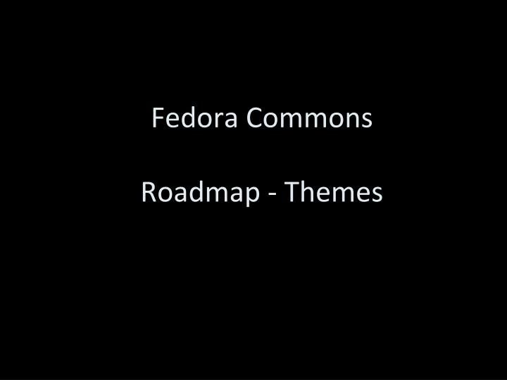 Fedora Commons
