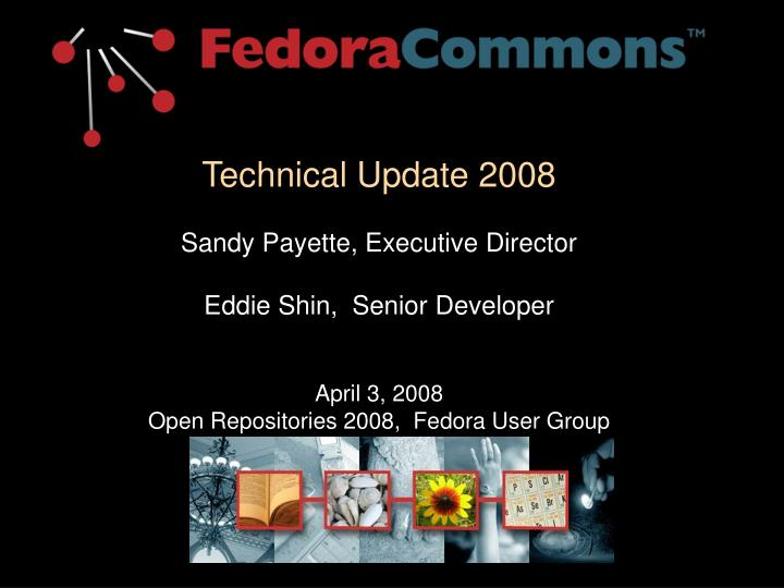 Technical Update 2008