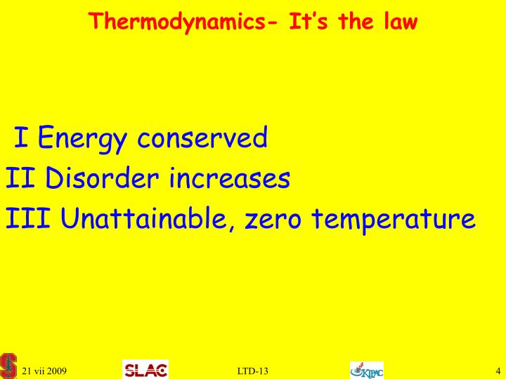 Thermodynamics- It's the law