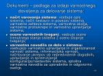 dokumenti podlaga za izdajo varnostnega dovoljenja za delovanje sistema