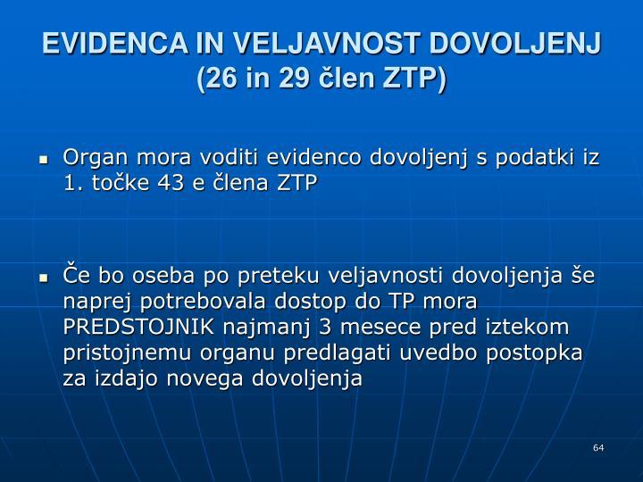 EVIDENCA IN VELJAVNOST DOVOLJENJ (26 in 29 člen ZTP)