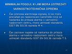 minimalni pogoji ki jim mora ustrezati varnostnotehni na oprema13