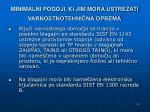minimalni pogoji ki jim mora ustrezati varnostnotehni na oprema7