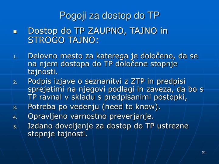 Pogoji za dostop do TP