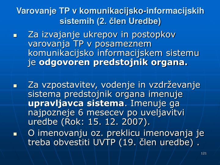 Varovanje TP v komunikacijsko-informacijskih sistemih (2. člen Uredbe)