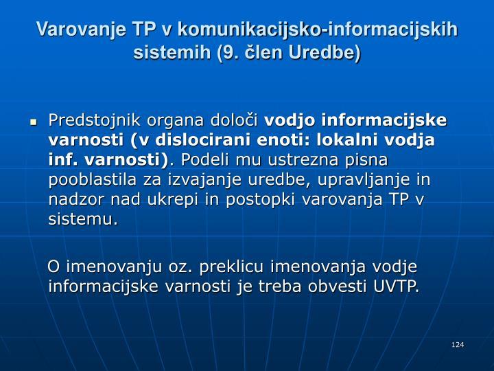 Varovanje TP v komunikacijsko-informacijskih sistemih (9. člen Uredbe)
