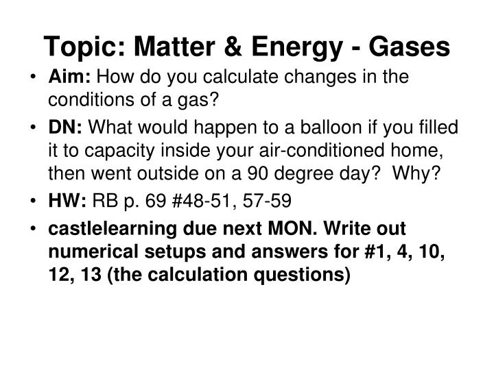 Topic: Matter & Energy - Gases