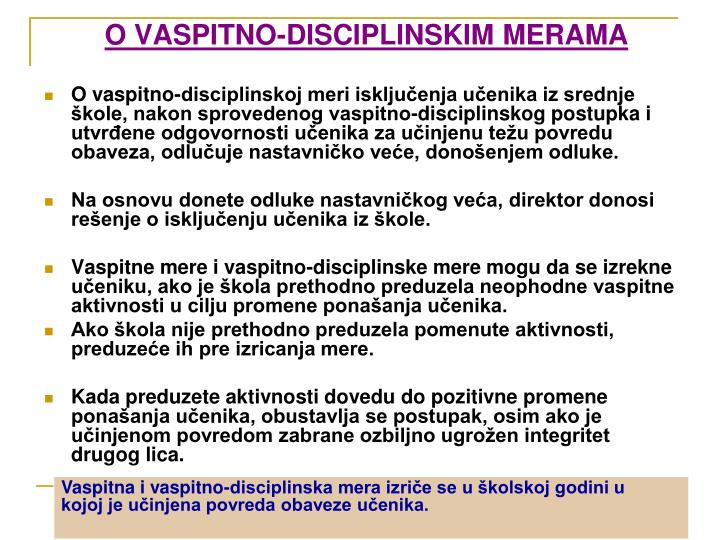 O VASPITNO-DISCIPLINSKIM MERAMA