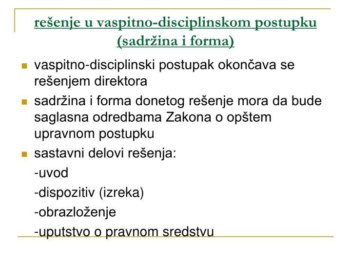 rešenje u vaspitno-disciplinskom postupku (sadržina i forma)