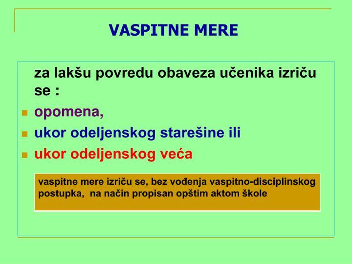 VASPITNE MERE