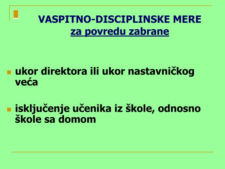 VASPITNO-DISCIPLINSKE MERE