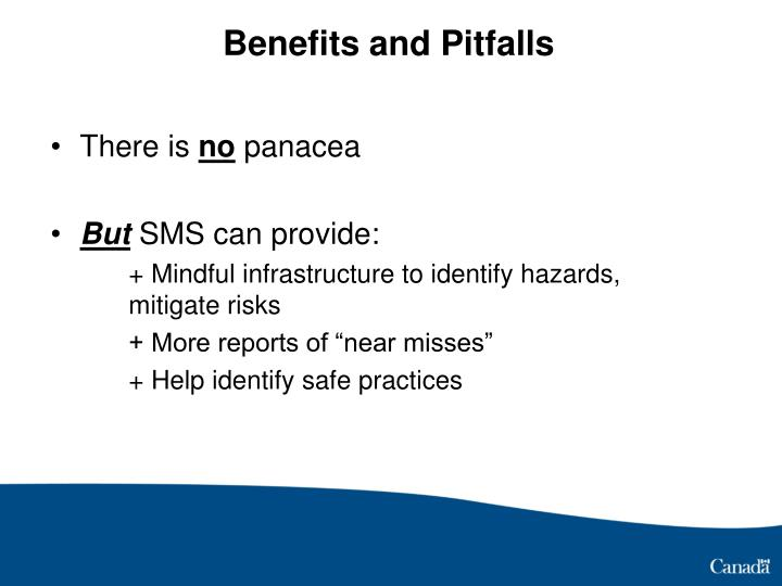 Benefits and Pitfalls