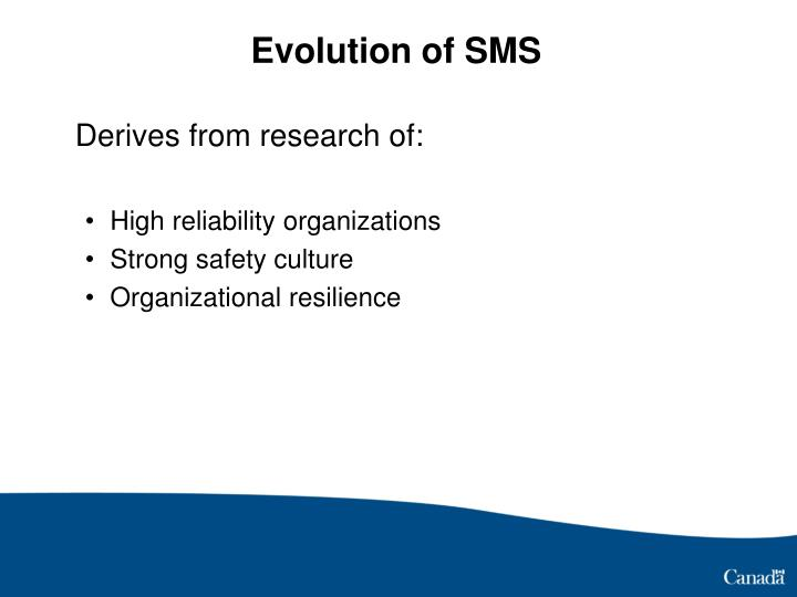Evolution of SMS