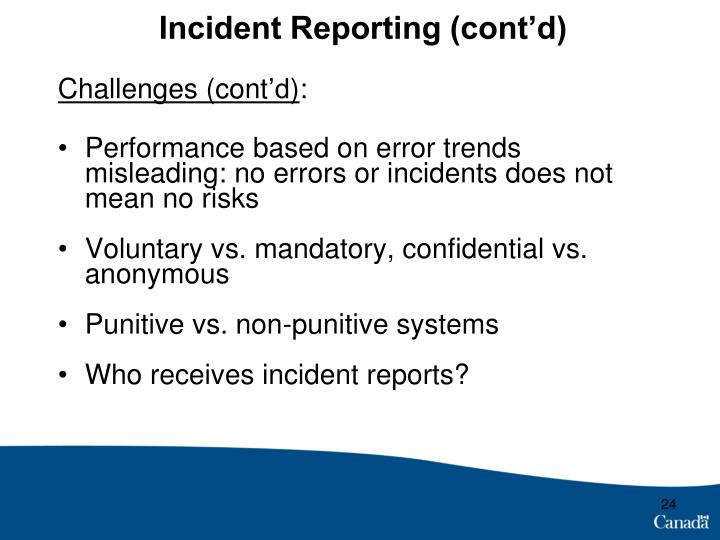 Incident Reporting (cont'd)