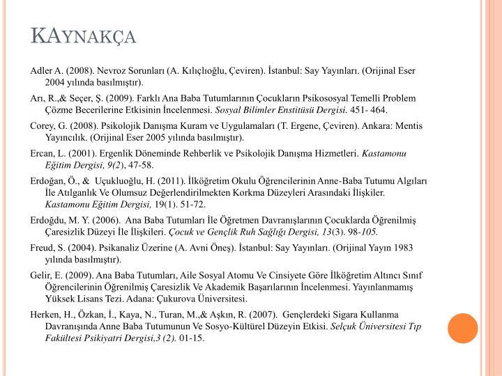 KAynaka