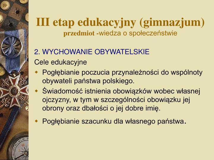 III etap edukacyjny (gimnazjum)