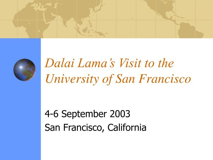 Dalai lama s visit to the university of san francisco