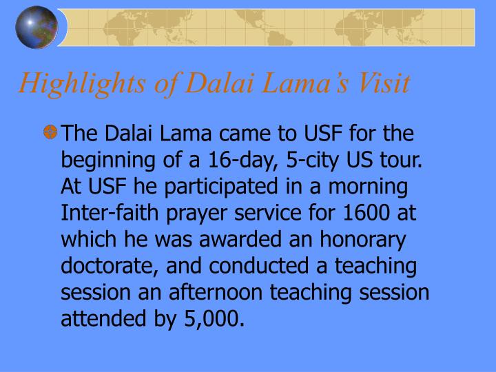 Highlights of Dalai Lama's Visit