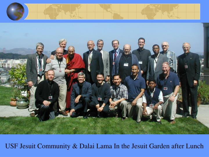 USF Jesuit Community & Dalai Lama In the Jesuit Garden after Lunch