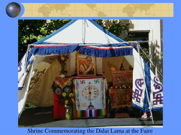 Shrine Commemorating the Dalai Lama at the Faire