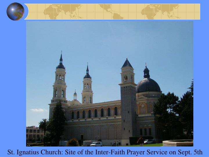St. Ignatius Church: Site of the Inter-Faith Prayer Service on Sept. 5th