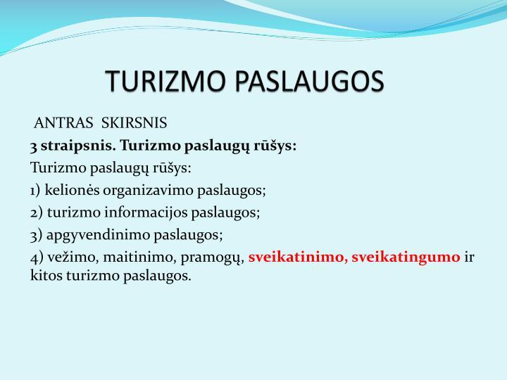TURIZMO PASLAUGOS