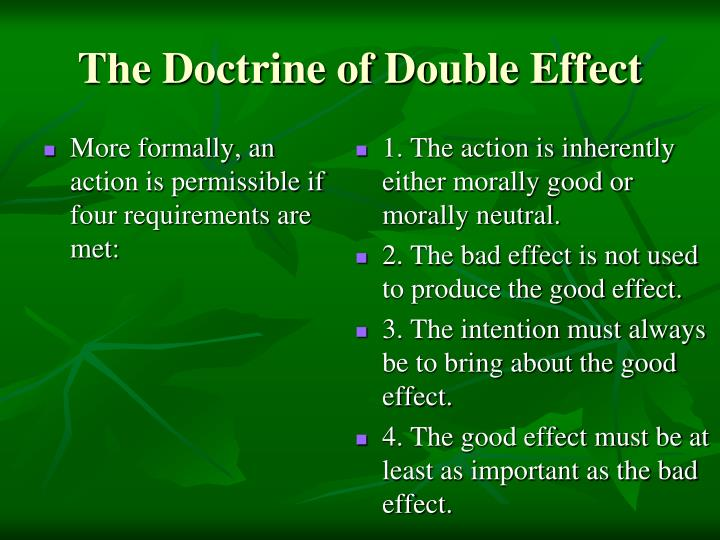 """the doctrine of double effect Thomson on the doctrine of double effect consider thomson's example:  suppose a pilot comes to us with a request for advice: """"see, we're at."""