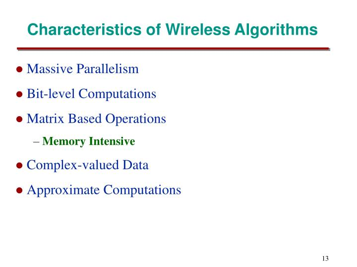 Characteristics of Wireless Algorithms