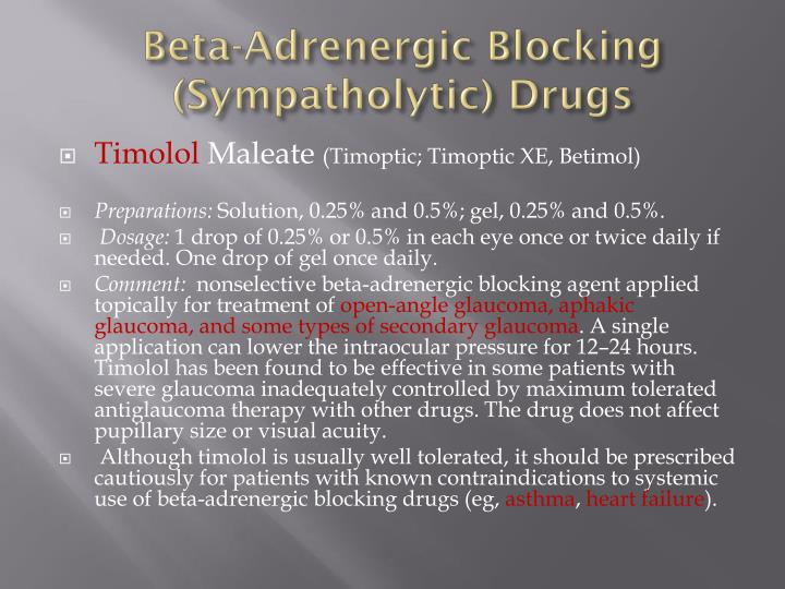 Beta-Adrenergic Blocking (