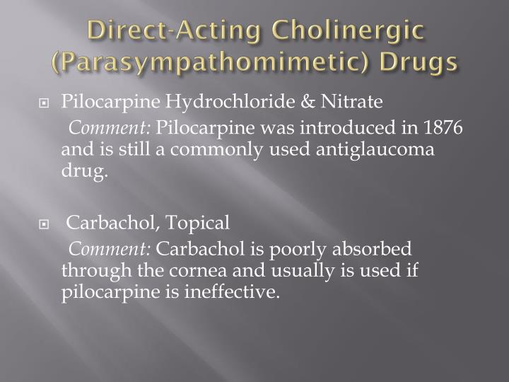 Direct-Acting Cholinergic (