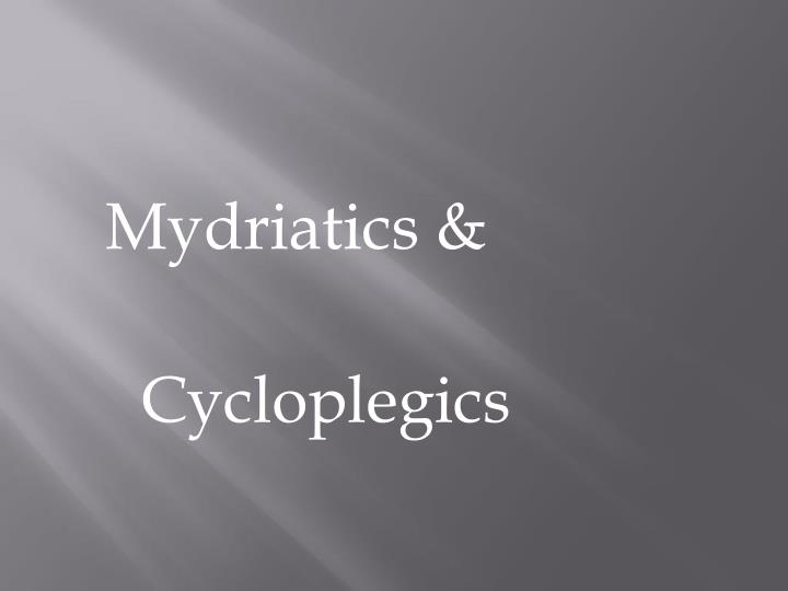 Mydriatics &
