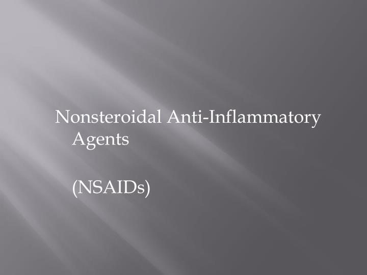 Nonsteroidal Anti-Inflammatory Agents