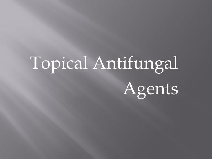 Topical Antifungal