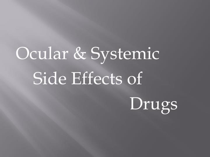 Ocular & Systemic