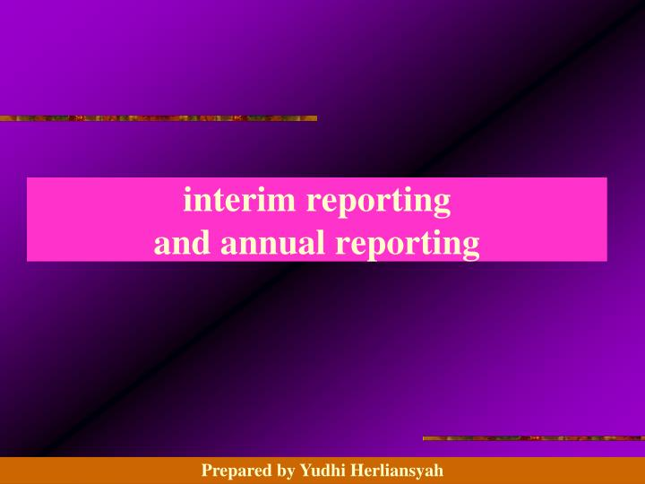 interim reporting
