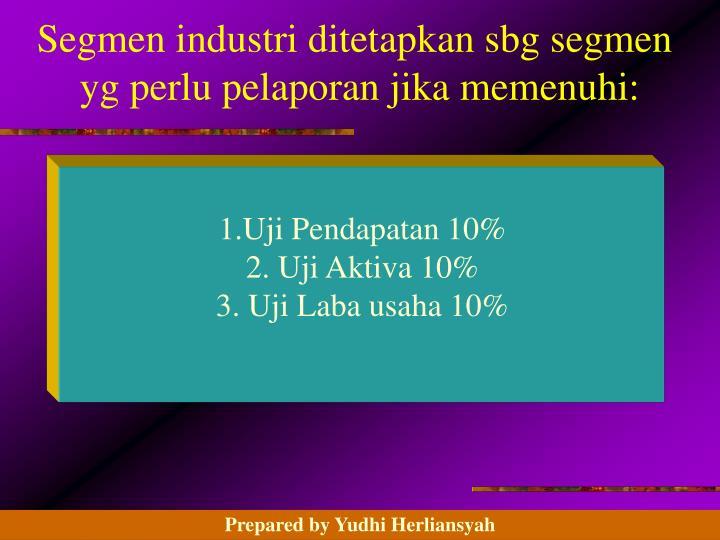 Segmen industri ditetapkan sbg segmen