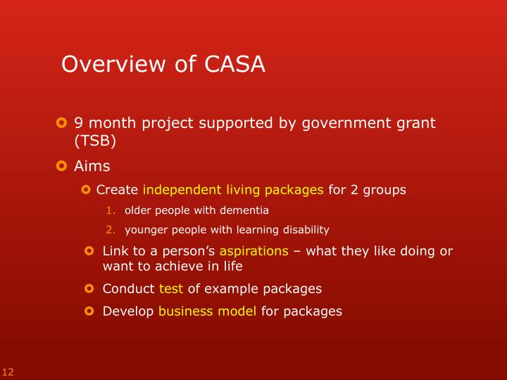 Overview of CASA