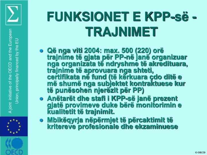 FUNKSIONET E KPP-së - TRAJNIMET