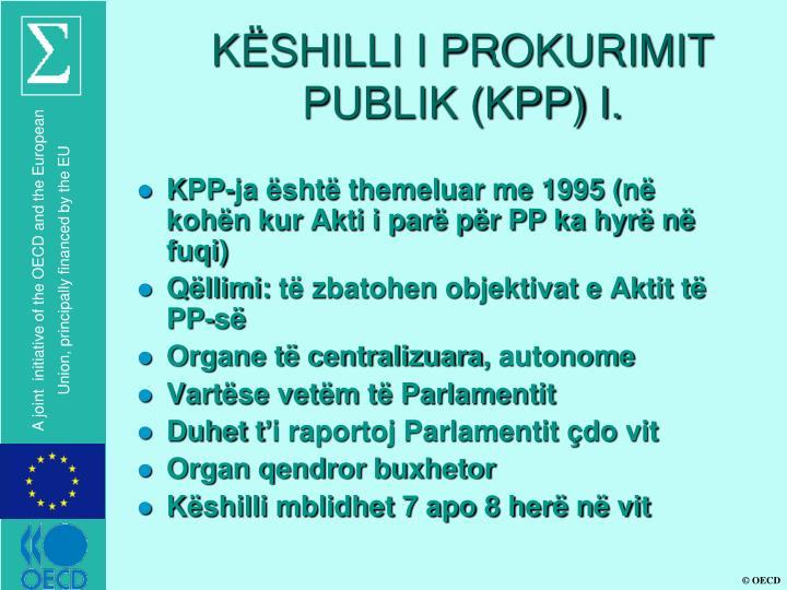 KËSHILLI I PROKURIMIT PUBLIK (KPP) I.
