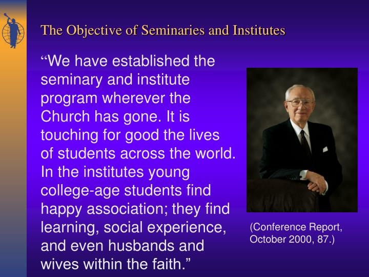 The Objective of Seminaries and Institutes